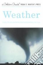 Weather libro in lingua di Lehr Paul E., Burnett R. Will, Zim Herbert Spencer, McNaught Harry