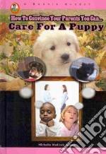 Care for a Puppy libro in lingua di Adams Michelle Medlock