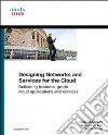 Designing Network Services for the Cloud