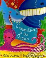 Commotion in the Ocean libro in lingua di Andreae Giles, Wojtowycz David (ILT)