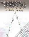 The World of Confucius