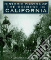 Historic Photos of the Chinese of California