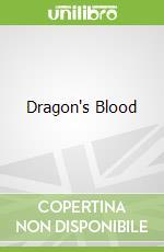 Dragon's Blood libro in lingua di Henry, Milner Rideout