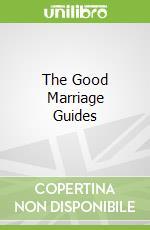 The Good Marriage Guides libro in lingua di Cider Mill Press (COR)