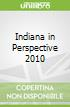 Indiana in Perspective 2010