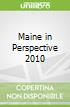 Maine in Perspective 2010