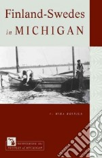 Finland-Swedes in Michigan libro in lingua di Roinila Mika