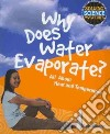 Why Does Water Evaporate?