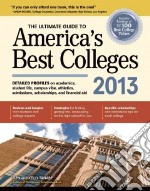 The Ultimate Guide to America's Best Colleges 2013 libro in lingua di Tanabe Gen, Tanabe Kelly