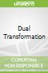 Dual Transformation libro str