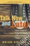 Talk Now and Later libro str