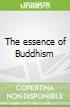 The essence of Buddhism libro str