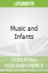 Music and Infants