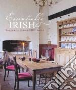 Essentially Irish libro in lingua di Ryan Josephine, Fennell James (PHT)