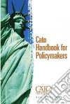 Cato Handbook on Policymakers
