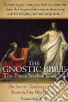 The Gnostic Bible