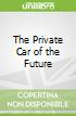 The Private Car of the Future