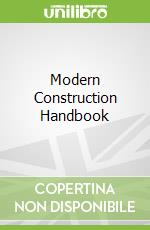 Modern Construction Handbook libro in lingua di Watts Andrew