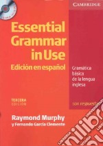 Essential Grammar in Use Spanish Edition with Answers and CD libro in lingua di Raymond Murphy
