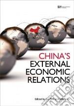 China's External Economic Relations libro in lingua di Lin Zhou, Saili Liu