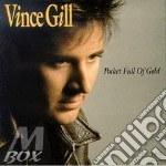 Vince Gill - Pocket Full Of Gold cd musicale di Vince Gill