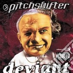 Pitchshifter - Deviant cd musicale di PITCHSHIFTER