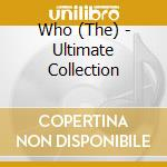 Ultimate collection cd musicale di Who