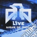 Live - Birds Of Pray cd musicale di LIVE