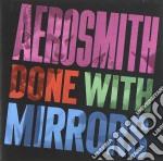 Aerosmith - Done With Mirror cd musicale di Aerosmith