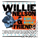 Willie Nelson - Live And Kickin' cd musicale di Willie/friends Nelson