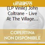 (LP VINILE) LIVE AT THE VILLAGE VANGUARD lp vinile di COLTRANE JOHN