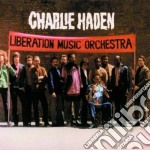 Charlie Haden - Liberation Music Orchestra cd musicale di Charlie Haden
