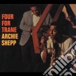 Archie Shepp - Four For Trane cd musicale di Archie Shepp