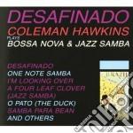 Coleman Hawkins - Desafinado cd musicale di Coleman Hawkins