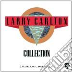 LARRY CARLTON COLLECTION cd musicale di CARLTON LARRY