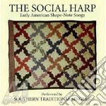 The social harp - cd musicale di Southern traditional singers