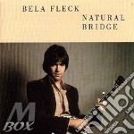 Natural bridge - fleck bela cd musicale di Bela Fleck
