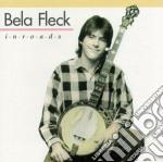 Inroads - fleck bela cd musicale di Bela Fleck