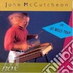 John Mccutcheon - Live At Wolf Trap cd musicale di Mccutcheon John