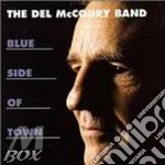 Blue side of town - cd musicale di Del mccoury band