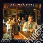 Del Mccoury - A Deeper Of Shade Of Blue cd musicale di Mccoury Del