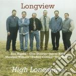 Longview - High Lonesome cd musicale di Longview