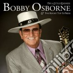 Bobby Osborne & The Rocky Top - Try A Little Kindness cd musicale di BOBBY OSBORNE