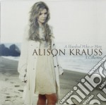 Alison Krauss - A Hundred Miles Or More - A Collection cd musicale di ALISON KRAUSS