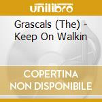 KEEP ON WALKING cd musicale di GRASCALS