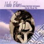 Hula Blues - Vintage Steel Guitar... cd musicale di Blues Hula