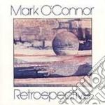 Mark O'Connor - Retrospective cd musicale di Mark O'connor