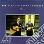 Blue Sky Boys The) - In Concert 1964 cd musicale di The blue sky boys