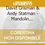 Mandolin abstraction cd musicale di David grisman & andy