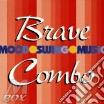 Brave Combo - Mood Swing Music cd musicale di Combo Brave